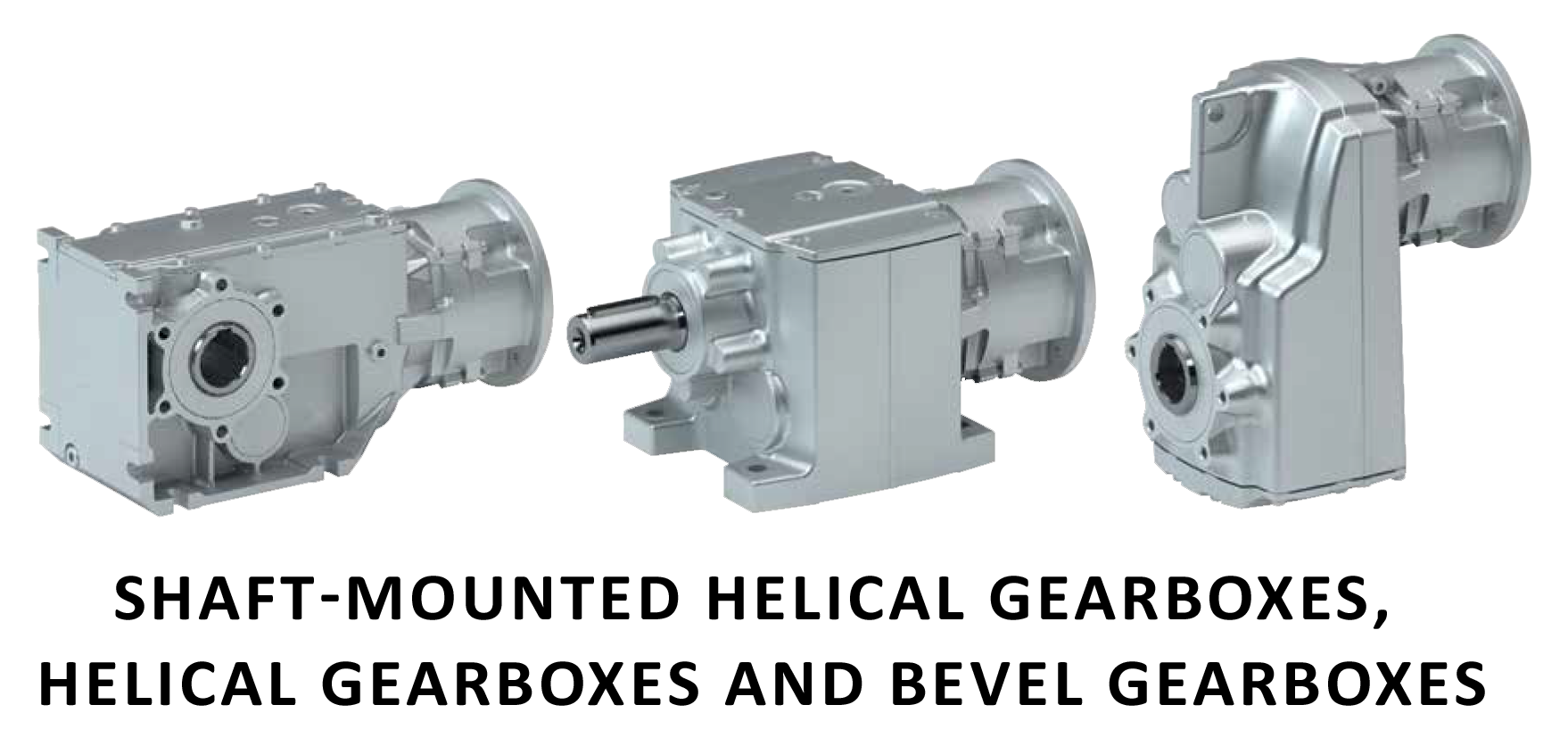 Shaft-mounted helical gearboxes, helical gearboxes and bevel gearboxes